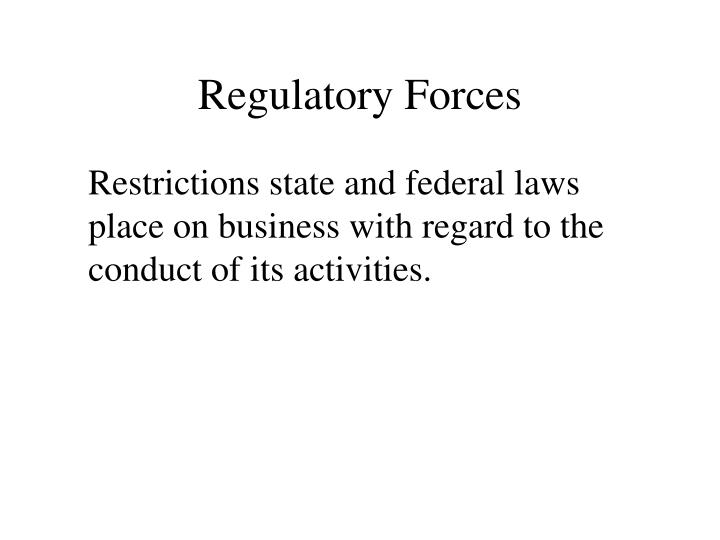 Regulatory Forces
