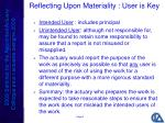 reflecting upon materiality user is key