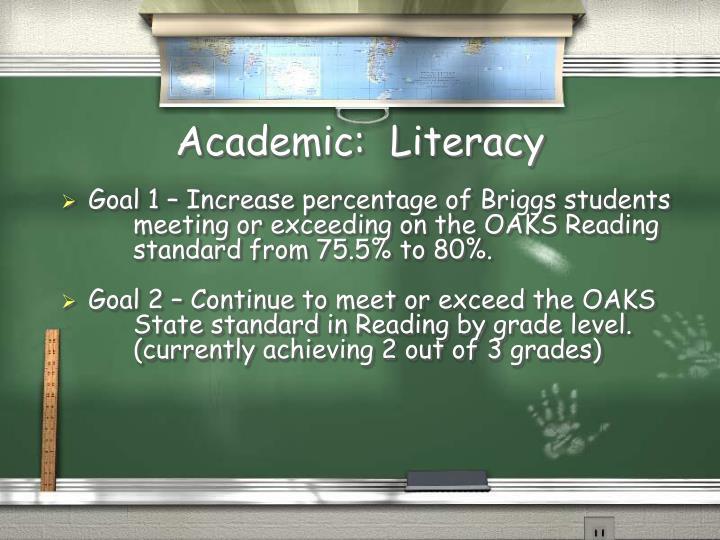 Academic:  Literacy