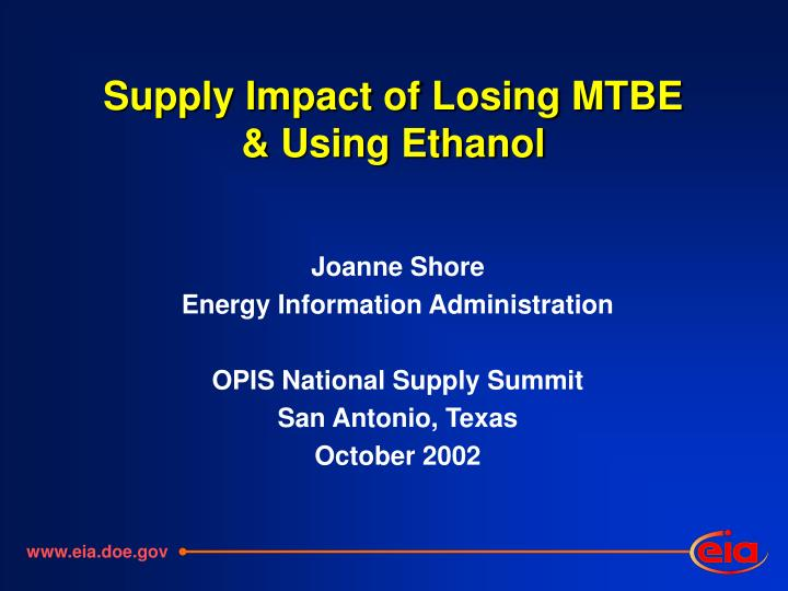 Supply impact of losing mtbe using ethanol