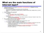 what are the main functions of internet layer