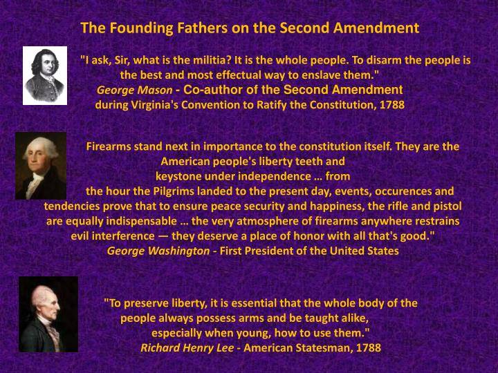The Founding Fathers on the Second Amendment