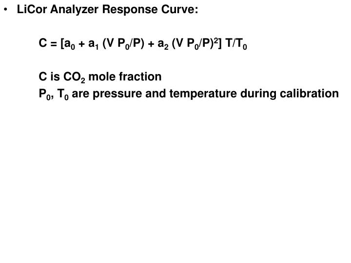 LiCor Analyzer Response Curve:
