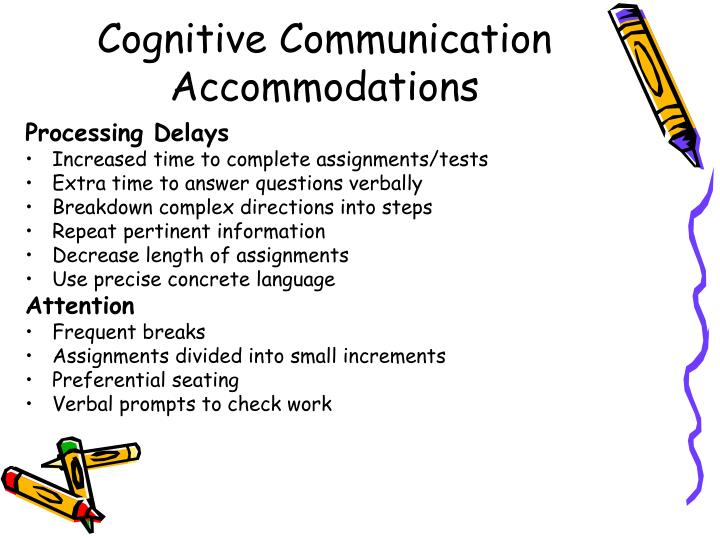 Cognitive Communication Accommodations