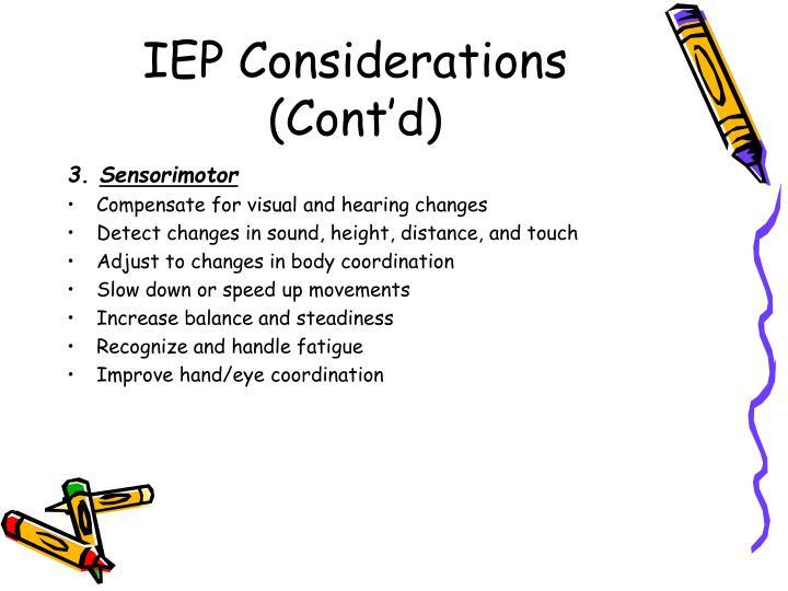 IEP Considerations (Cont'd)