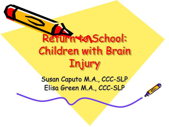 Return to school children with brain injury
