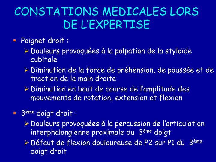 CONSTATIONS MEDICALES LORS DE L'EXPERTISE