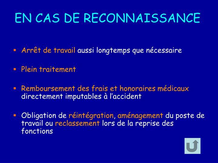 EN CAS DE RECONNAISSANCE