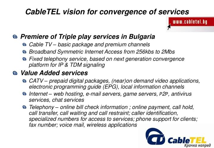 CableTEL vision for convergence of services