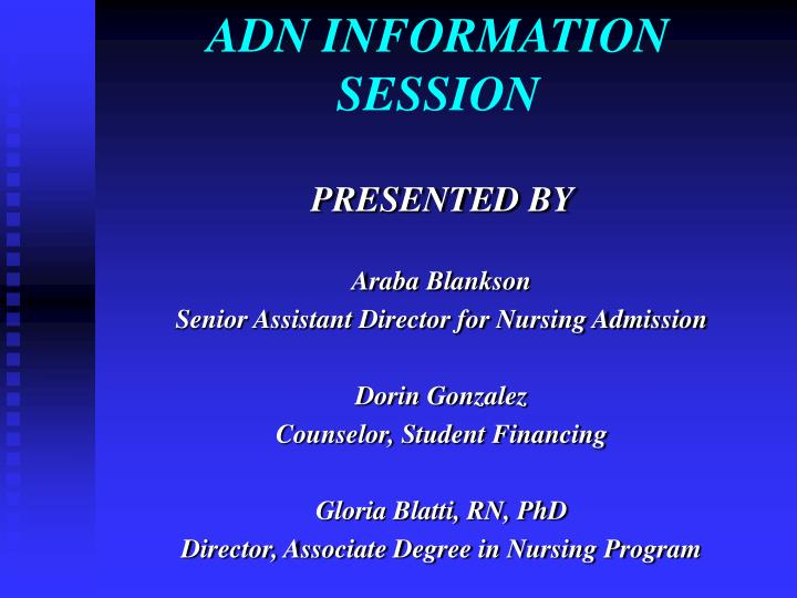 ADN INFORMATION SESSION