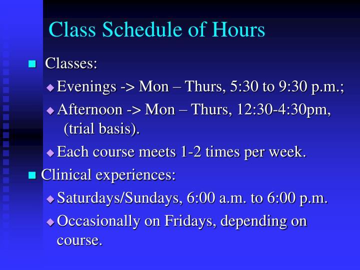Class Schedule of Hours