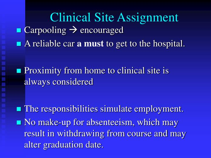 Clinical Site Assignment