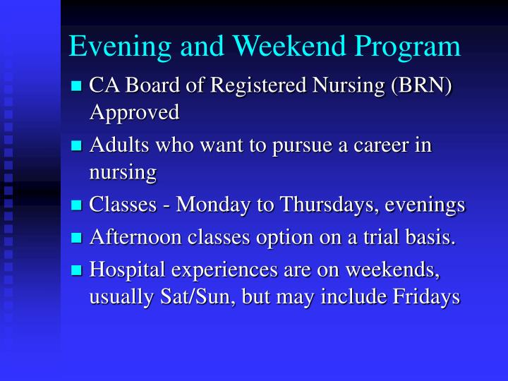 Evening and Weekend Program