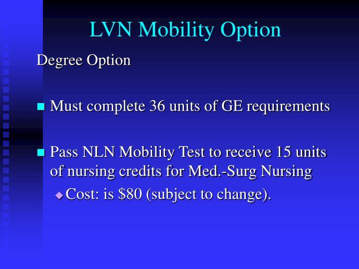 LVN Mobility Option