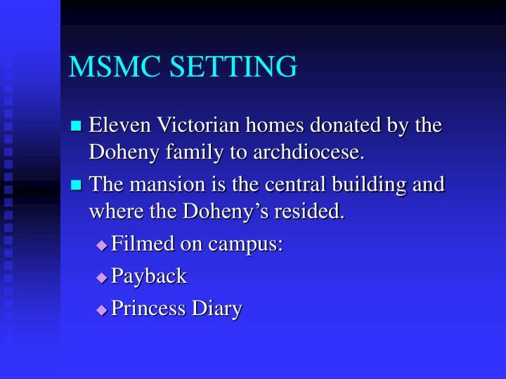 MSMC SETTING