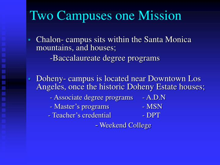 Two Campuses one Mission