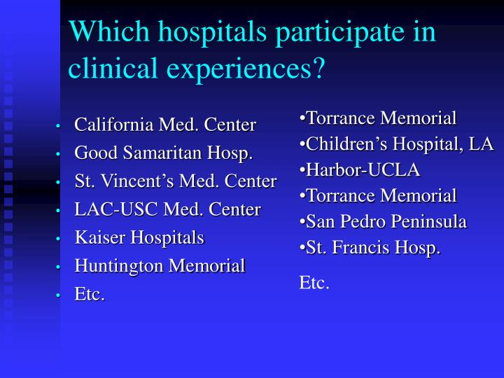 Which hospitals participate in clinical experiences?