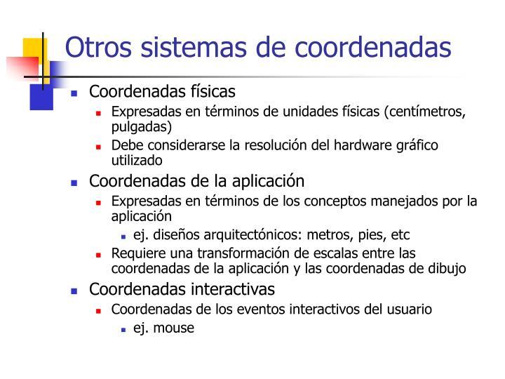 Otros sistemas de coordenadas