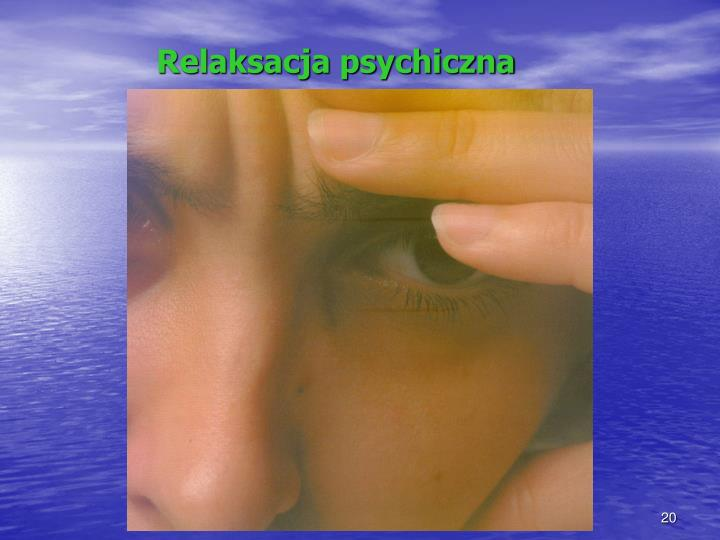 Relaksacja psychiczna