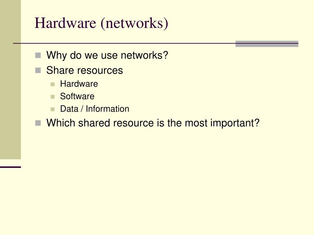 Hardware (networks)