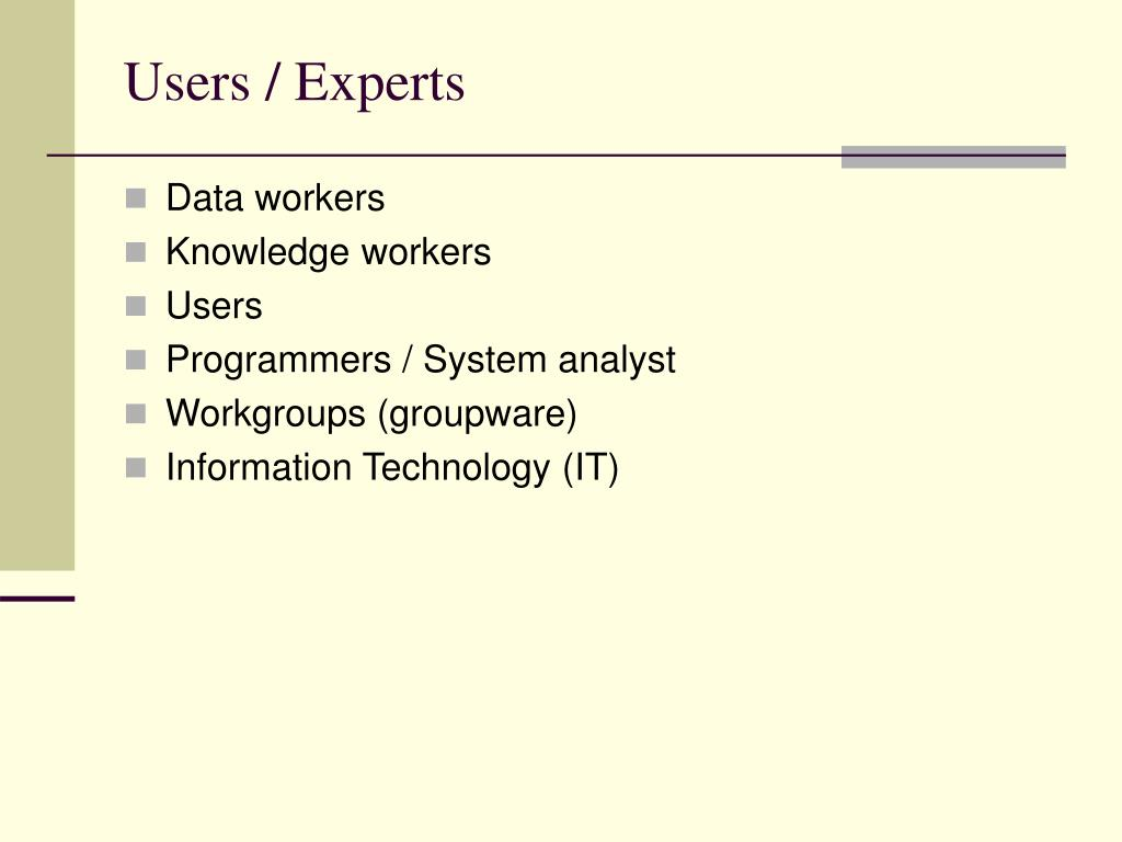 Users / Experts