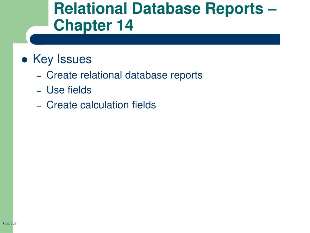 Relational Database Reports – Chapter 14