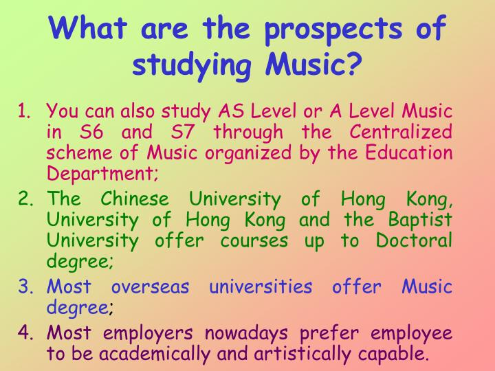 What are the prospects of studying Music?