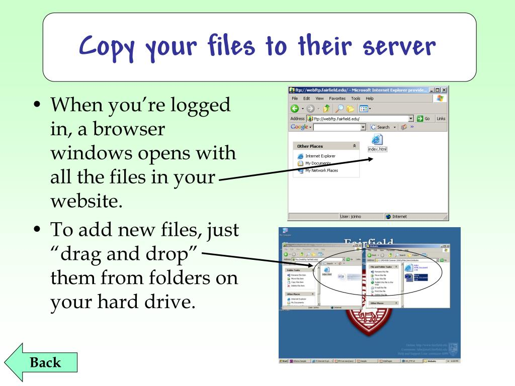 Copy your files to their server