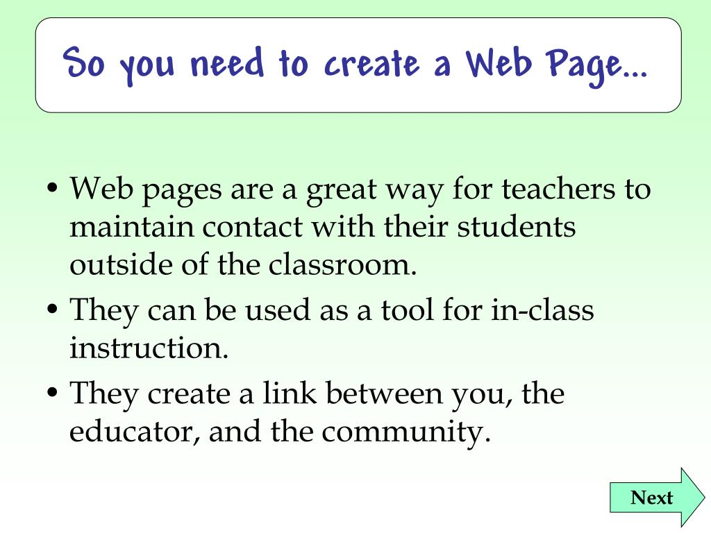 So you need to create a Web Page…