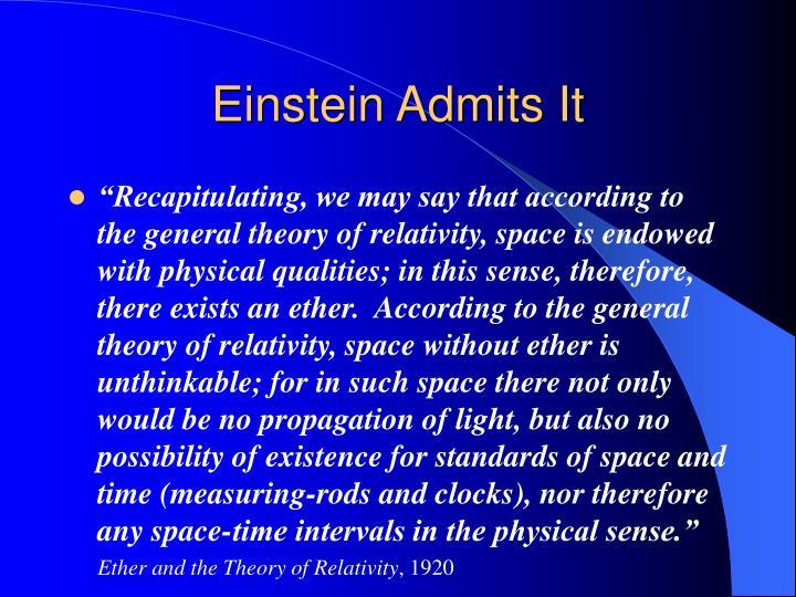 Einstein Admits It