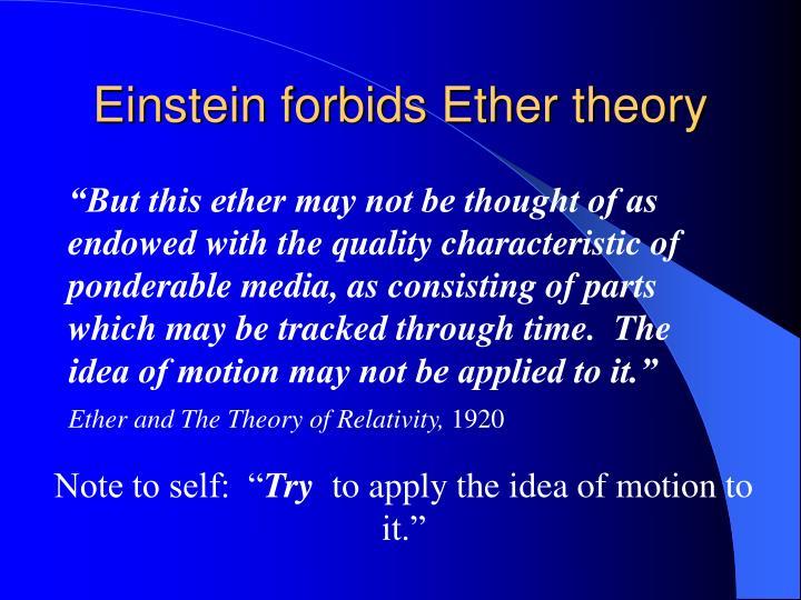 Einstein forbids Ether theory