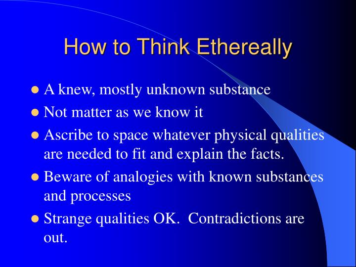 How to Think Ethereally