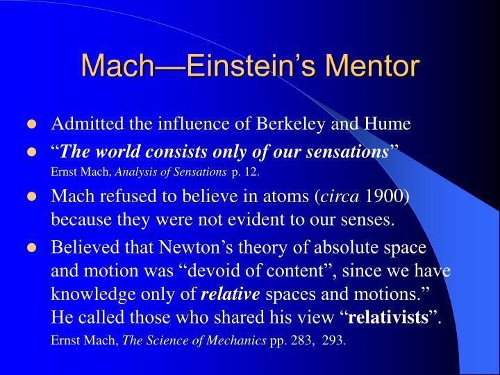 Mach—Einstein's Mentor