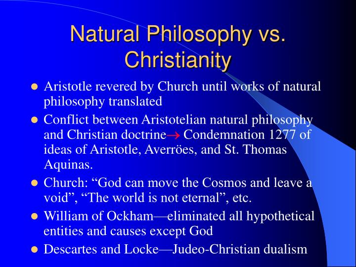 Natural Philosophy vs. Christianity