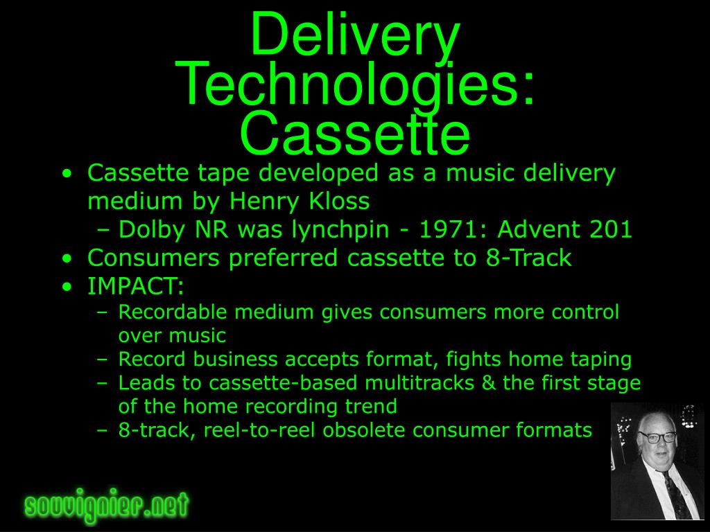 Delivery Technologies: Cassette