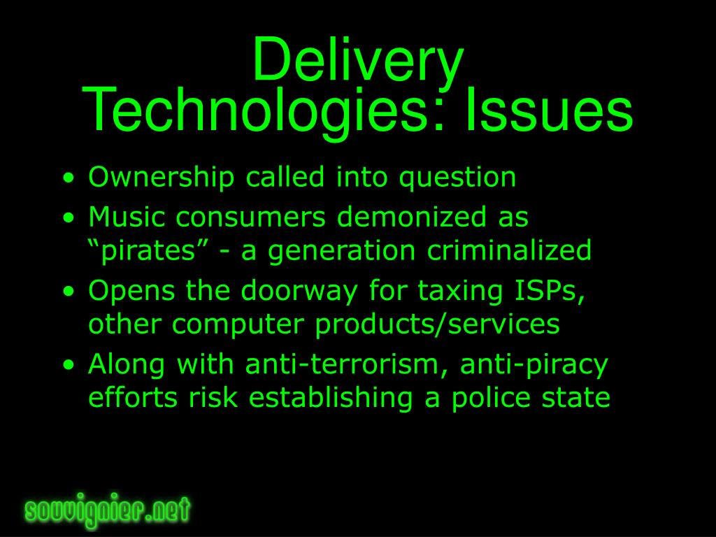 Delivery Technologies: Issues