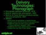 delivery technologies phonograph