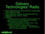 delivery technologies radio