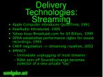 delivery technologies streaming