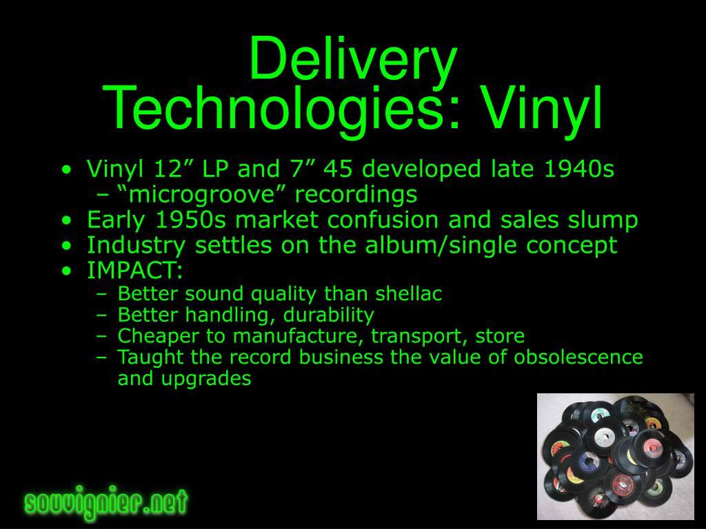 Delivery Technologies: Vinyl