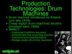 production technologies drum machines