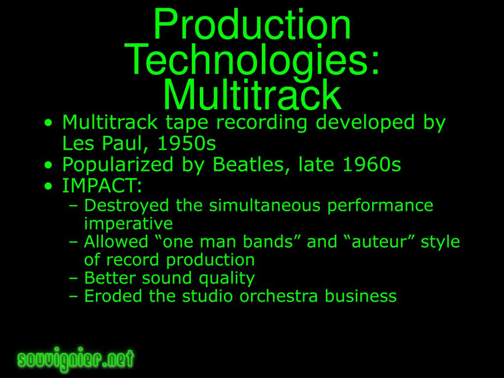 Production Technologies: Multitrack