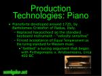 production technologies piano