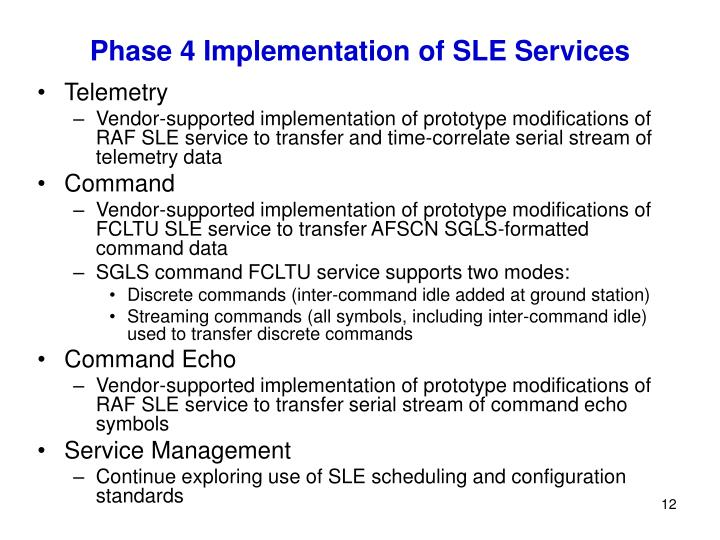 Phase 4 Implementation of SLE Services