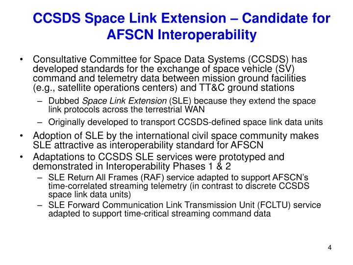 CCSDS Space Link Extension – Candidate for AFSCN Interoperability