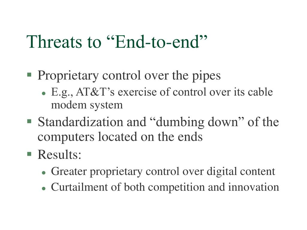 "Threats to ""End-to-end"""