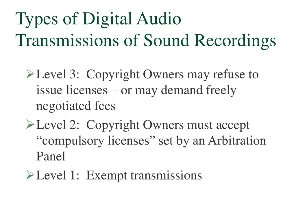Types of Digital Audio Transmissions of Sound Recordings