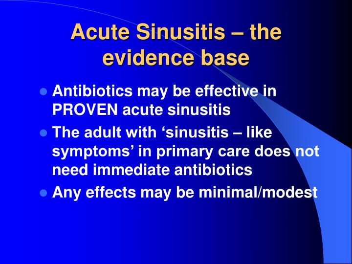 Acute Sinusitis – the evidence base