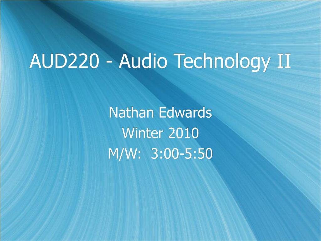 AUD220 - Audio Technology II