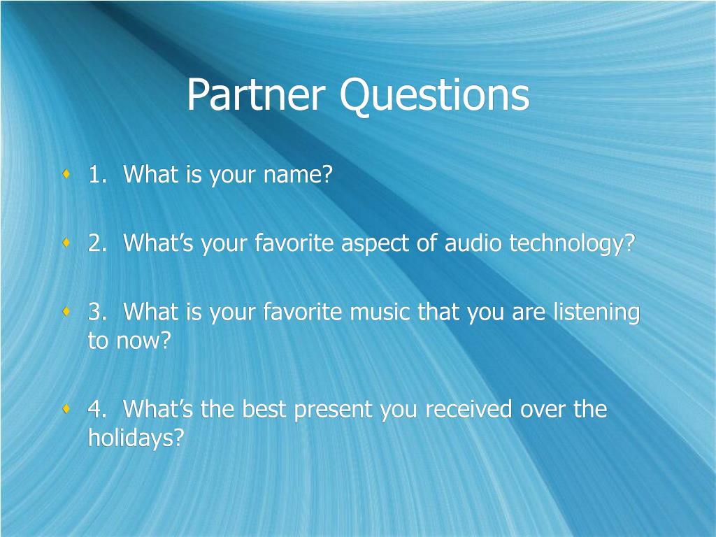 Partner Questions